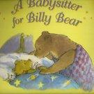 A Babysitter for Billy Bear HC DJ 2007 Moss Currey
