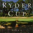 The Ryder Cup Golf's Greatest Event Bob Bubka Tom Clain HC DJ 1999