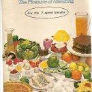 Your Waring Cookbook The Pleasure of Blending 1970 For  7-speed Blender