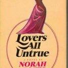 Lovers All Untrue Norah Lofts 1970 Hardcover DJ