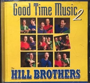 Good Time Music Two Hill Brothers Music Cd