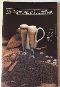 The New Brewer's Handbook 1989 4th Ed Patrick Baker Beer Recipe