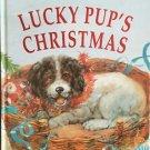 Lucky Pup's Christmas Ken Brown HC 1998 Animals