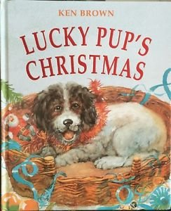 Lucky Pup's Christmas Ken Brown HC 1998 Animals