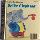 Polite Elephant Richard Scarry First Little Golden Book
