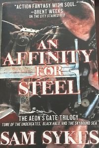 An Affinity for Steel Aeons' Gate Trilogy 2016 PB Sykes