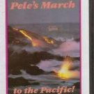 Volcano Scapes Pele's March To The Pacific! VHS Mick Kalber
