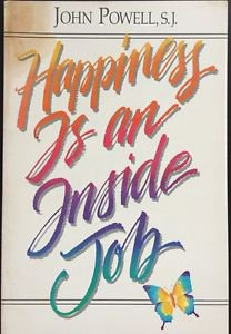 Happiness Is an Inside Job Powell 1989