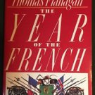 The Year of the French Thomas Flanagan PB 1989