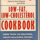 American Heart Association Low-Fat Low-Cholesterol Cookbook:200 Delicious Hear..
