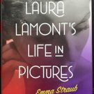 Laura Lamont's Life in Pictures Straub Emma HC 20012