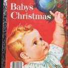 Baby's Christmas Ester Wilkin Little Golden Book 406-08