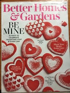 Better Homes Gardens NEW February 2017 Be Mine 75 Ways to Celebrate Valentine'..