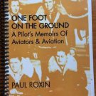 One Foot on the Ground Pilot's Memoirs Aviators Aviation Signed Spiralbound