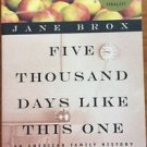 Five Thousand Days Like This One An American Family History Brox Massachusetts..