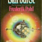 Starburst  Frederik Pohl Science Fiction HC DJ 1982