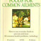 Foods for Common Ailments Dr Stanway PMS Headache Colds Arthritis PB