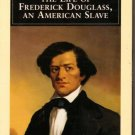 Narrative of the Life of Frederick Douglass An American Slave Black History