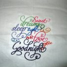 "To Cute ""Sweet Dreams Sleep Tight We Love you Goodnight"" Kids/Travel pillowcase"