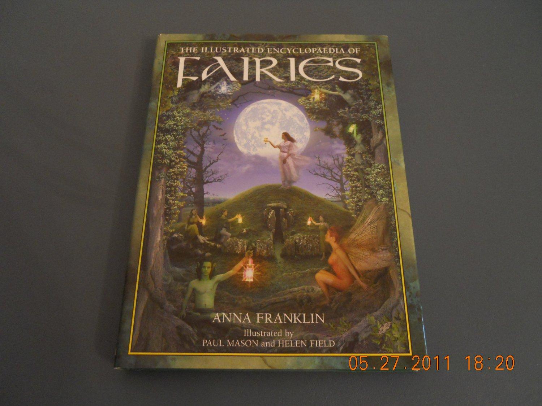 The Illustrated Encyclopedia Encyclopaedia of Fairies hardcover