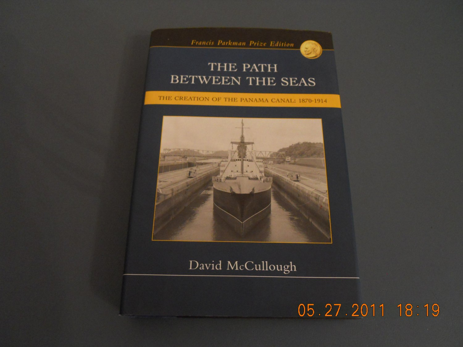 The path between the seas: The creation of the Panama Canal, 1870-1914 Hardcover