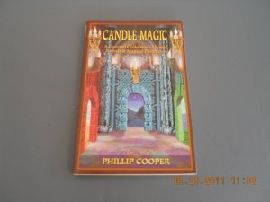 Candle Magic A Coveted Collection of Spells, Rituals and Magical Paradigms paperback