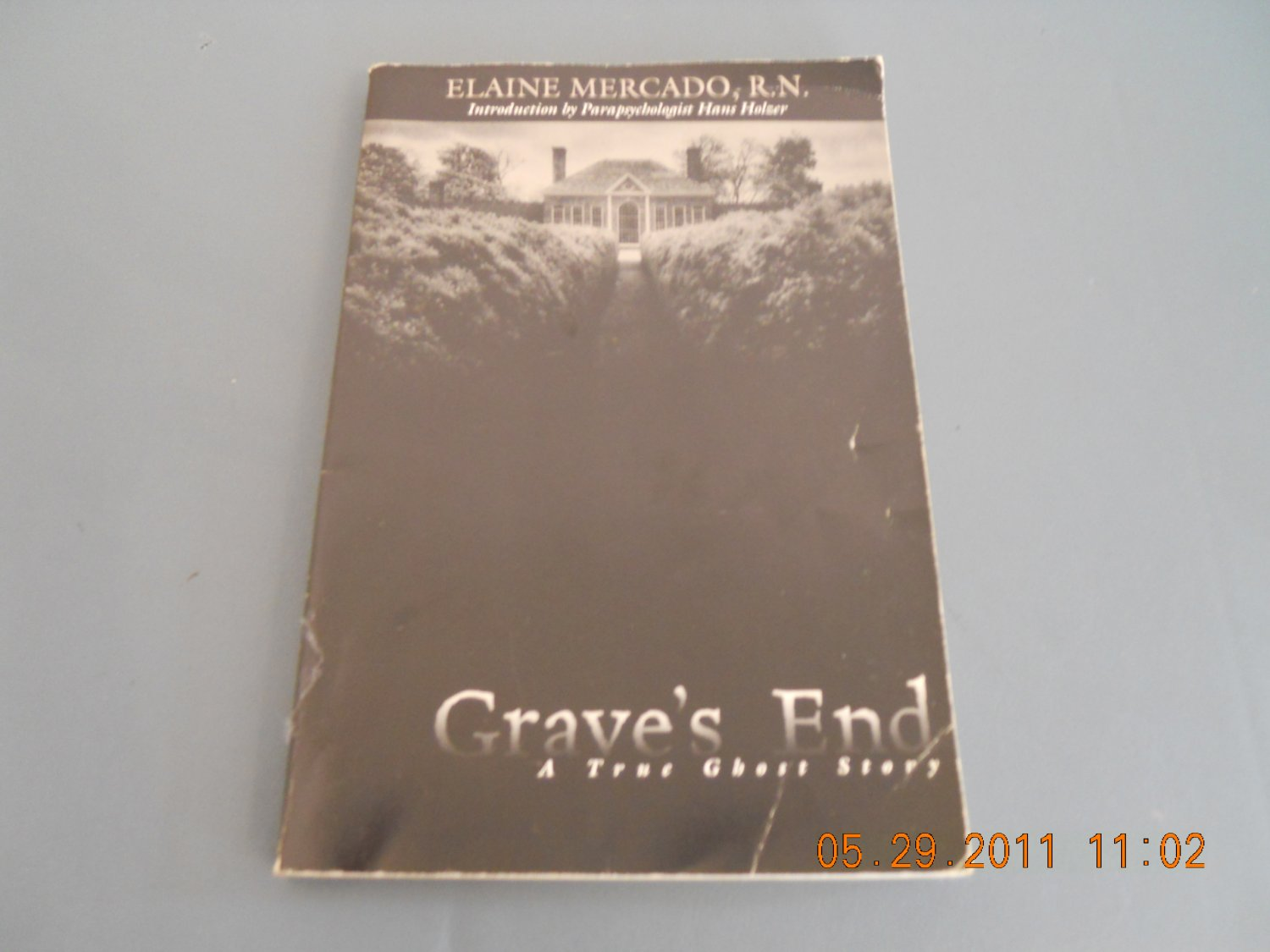 Grave's End A True Ghost Story paperback