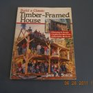 Build a Classic Timber-Framed House paperpack book