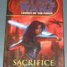 Star Wars: Legacy of the Force: Sacrifice by Karen Traviss hardcover hardback book