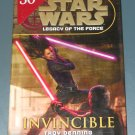 Star Wars: Legacy of the Force: Invincible by Troy Denning hardcover hardback book