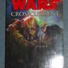 Star Wars Crosscurrent book novel 1st edition paperback by Paul S. Kemp (a)