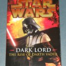 Star Wars Dark Lord The Rise of Darth Vader book novel 1st edition paperback by James Luceno (a)