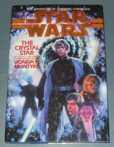 Star Wars The Crystal Star book novel hardback by Vonda N. McIntyre (a)