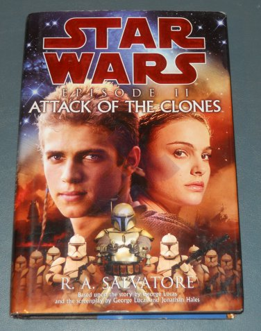 Star Wars Episode II: Attack of the Clones book novel 1st edition hardback by R. A. Salvatore (a)