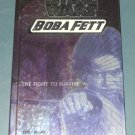 Star Wars Boba Fett The Fight to Survive chapter book novel Terry Bisson 1st Edition hardcover (a)