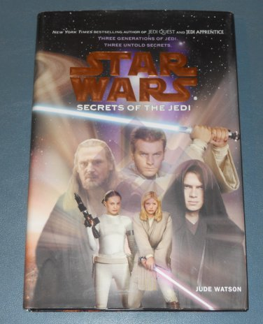 Star Wars Secrets of the Jedi chapter book 1st edition hardcover Jude Watson (a)