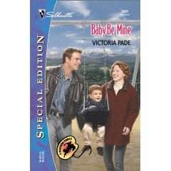 Baby Be Mine ( Special Edition) by Victoria Pade  - Paperback Book