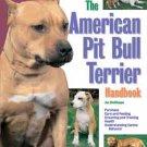 The American Pit Bull Terrier Handbook