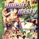 UNCUT AND NASTY DVD