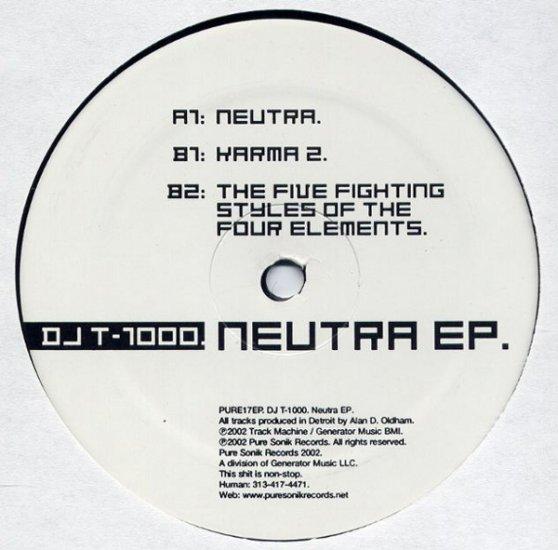PURE17EP - DJ T-1000 - Neutra (EP) PURE SONIK