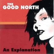 THE GOOD NORTH - AN EXPLANATION - MINT CD ~ Emo