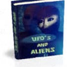 UFOS & ALIENS EBOOK (with Resell Rights) + BONUS UFO Material ~Mystery & Conspiracy