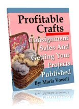 Profitable Crafts ~CONSIGNMENT SALES & PUBLISHING PROJECTS~ Volume 2 ~E-BOOK (with RESELL RIGHTS++)