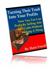 SPECIAL Arts & Crafts Report ~TURNING THEIR TRASH INTO YOUR PROFITS~ Ebook (+Resell Rights)