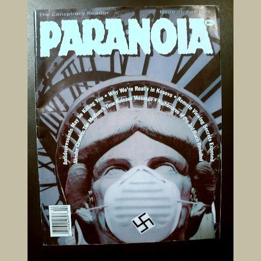 Issue #21~PARANOIA MAGAZINE~CONSPIRACY READER~Crowley/Kosovo/Third Reich/Remote Viewing