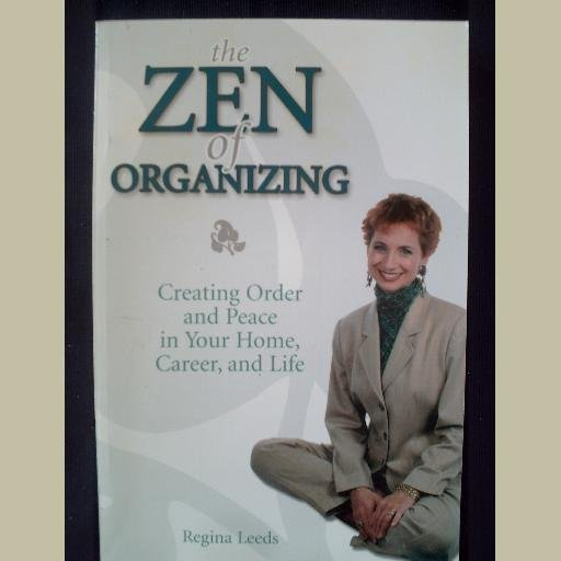 THE ZEN OF ORGANIZING ~ by Regina Leeds ~ like new ~ Self-Help/Home/Spirituality/New Age