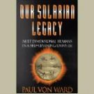 OUR SOLARIAN LEGACY ~by Paul von Ward ~Metaphysical/New Thought ~like new Book