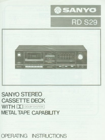 SANYO RD S29 STEREO CASSETTE DECK OWNER'S MANUAL *NEW*