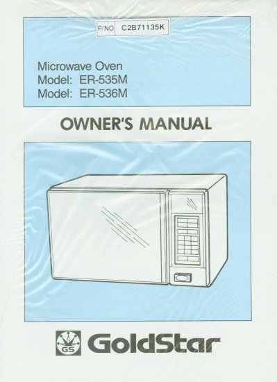 GOLDSTAR MICROWAVE ER-535M/536M OWNER'S MANUAL *NEW*