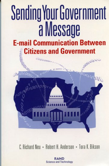 Sending Your Government a Message: E-Mail Communications Between Citizens and Governments  *NEW